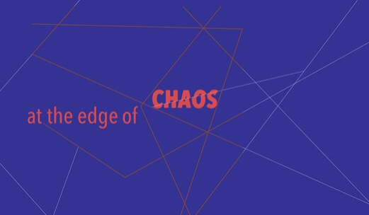 At the Edge of Chaos