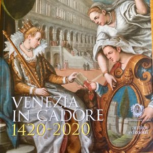 Venezia in Cadore. 1420 - 2020